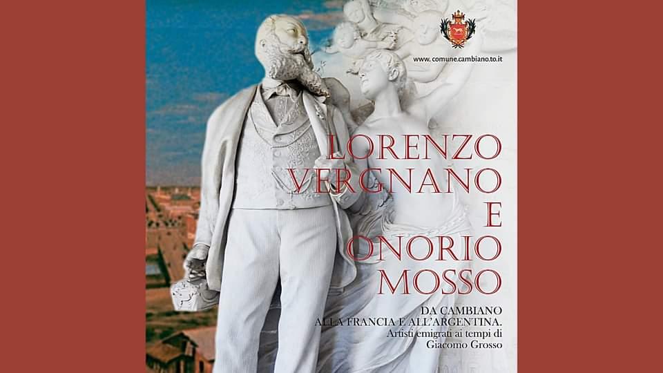 """La Fondazione Chierese presenta la mostra """"Lorenzo Vergnano e Onorio Mosso – Da Cambiano alla Francia e all'Argentina…"""""""